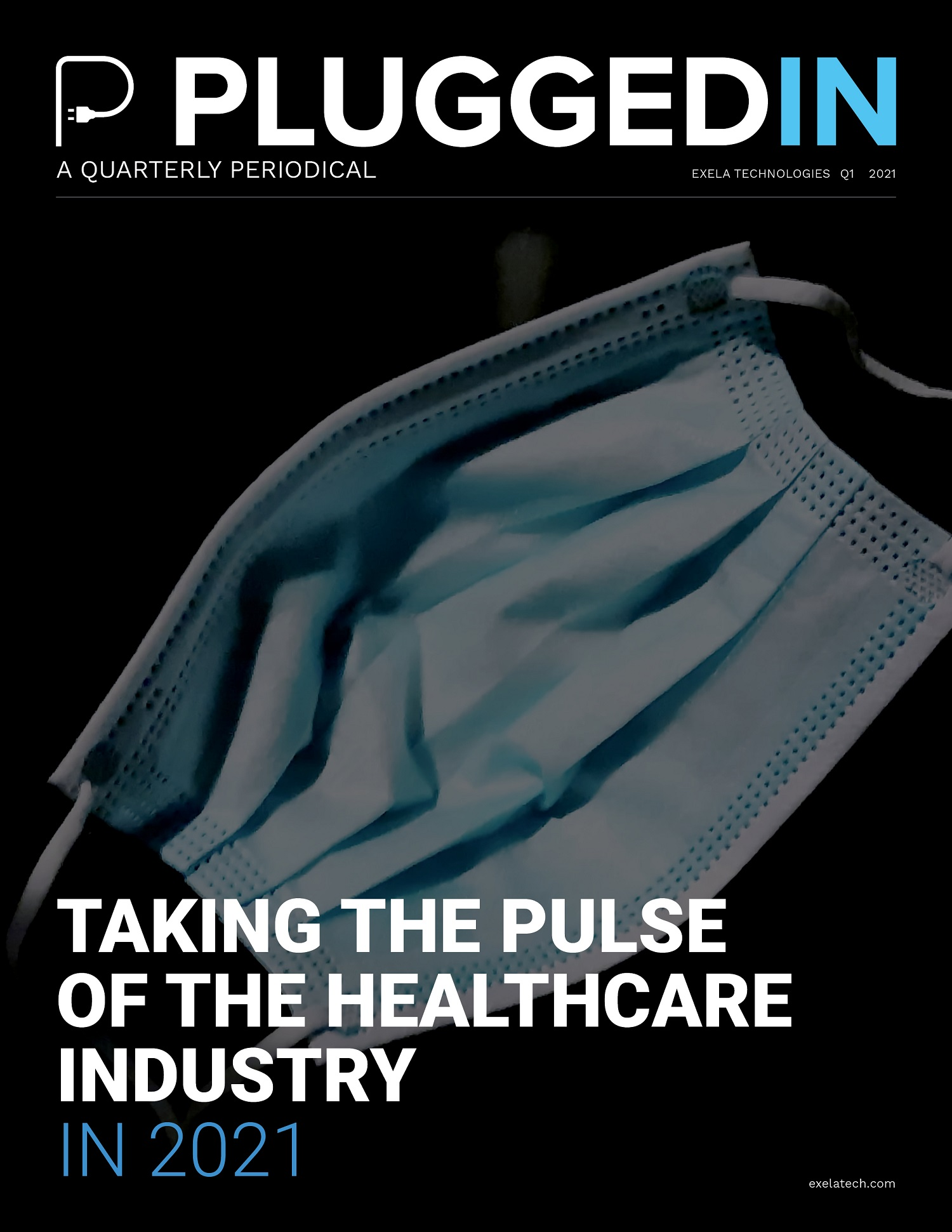 PluggedIN: Taking the Pulse of the Healthcare Industry in 2021